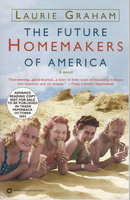 THE FUTURE HOMEMAKERS OF AMERICA. by Graham, Laurie.