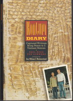 KONTUM DIARY: Captured Writings Bring Peace to a Vietnam Veteran. by Reed, Paul and Ted Schwarz. Foreword by General William C. Westmoreland,