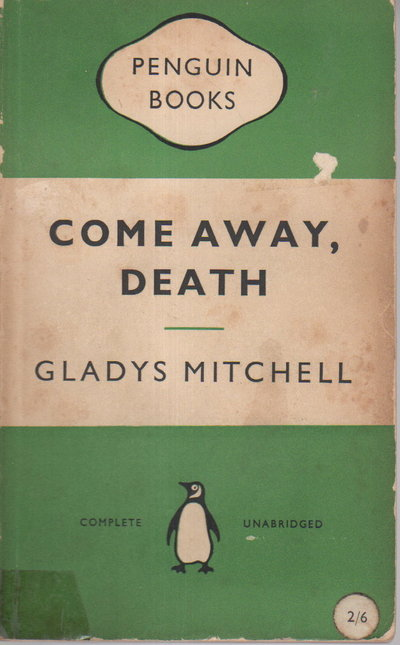 COME AWAY DEATH. by Mitchell, Gladys.