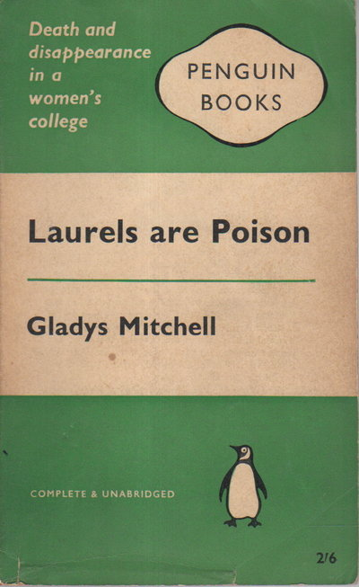 LAURELS ARE POISON. by Mitchell, Gladys.