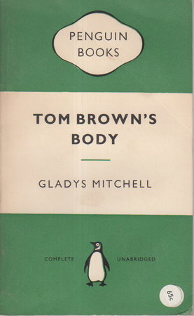 TOM BROWN'S BODY. by Mitchell, Gladys.