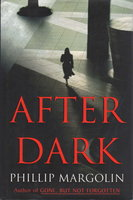 AFTER DARK. by Margolin, Phillip.