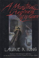 A MONSTROUS REGIMENT OF WOMEN. by King, Laurie R.