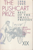 THE PUSHCART PRIZE XIX: Best of the Small Presses, 1994 - 1995. by [Anthology, signed] Bill Henderson, Bill, editor. Edwidge Danticat and Andre Dubus III, signed.