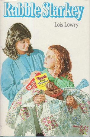 RABBLE STARKEY. by Lowry, Lois.