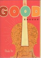 GOOD ENOUGH. by Yoo, Paula.