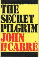 THE SECRET PILGRIM. by Le Carre, John.