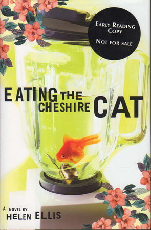 EATING THE CHESHIRE CAT. by Ellis, Helen.