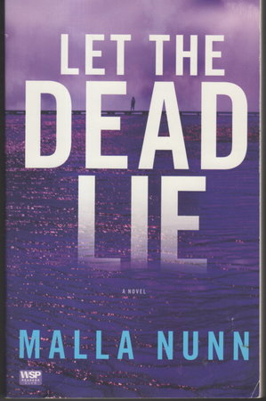 LET THE DEAD LIE. by Nunn, Malla.