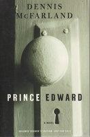 PRINCE EDWARD. by McFarland, Dennis.