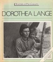 MASTERS OF PHOTOGRAPHY: DOROTHEA LANGE. by [Lange, Dorothea, 1895-1965] Arrow, Jan.