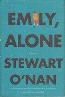 EMILY ALONE. by O Nan, Stewart.