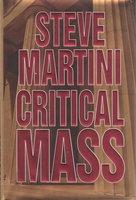 CRITICAL MASS. by Martini, Steve.