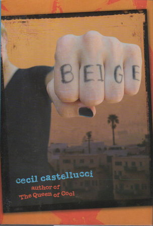 BEIGE. by Castellucci, Cecil.