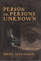 PERSON OR PERSONS UNKNOWN. by Alexander, Bruce.