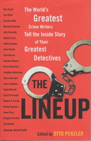 THE LINEUP. by [Anthology, signed] Penzler, Otto, editor. John Lescroart, Anne Perry, Ridley Pearson. Lee Child, Jeffery Deaver, John Connolly and David Morrell, signed.