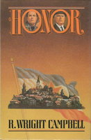 HONOR. by Campbell, Wright R. (aka Robert Campbell.)