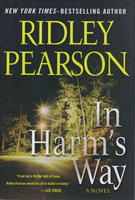 IN HARM'S WAY. by Pearson, Ridley.