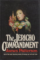 THE JERICHO COMMANDMENT. by Patterson, James