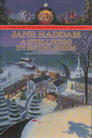 A STILLNESS IN BETHLEHEM. by Haddam, Jane (pseudonym of Orania Papazoglou).
