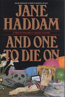 AND ONE TO DIE ON. by Haddam, Jane (pseudonym of Orania Papazoglou).