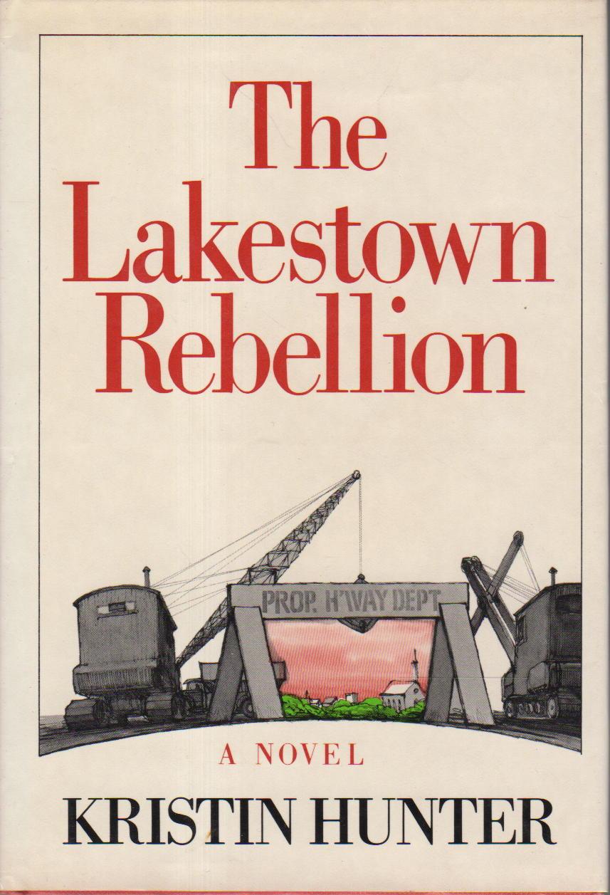 HUNTER, KRISTIN. - THE LAKESTOWN REBELLION.