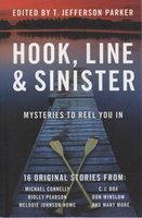 HOOK, LINE & SINISTER. by [Anthology, signed] Parker. T. Jefferson.