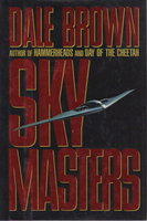 SKY MASTERS. by Brown, Dale.