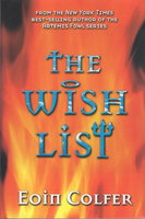 THE WISH LIST by Colfer, Eoin.