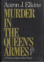 MURDER IN THE QUEEN'S ARMES. by Elkins, Aaron.