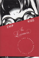 THE LEARNERS: The Book After the Cheese Monkeys. by Kidd, Chip.