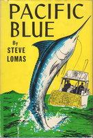 PACIFIC BLUE. by Lomas, Steve (pseudonym of Joe Brennan)