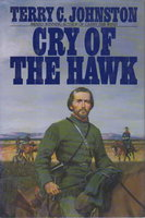 CRY OF THE HAWK. by Johnston, Terry C. (1947-2001).