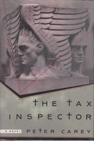 THE TAX INSPECTOR. by Carey, Peter