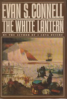 THE WHITE LANTERN. by Connell, Evan S.