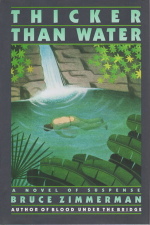 THICKER THAN WATER. by Zimmerman, Bruce.
