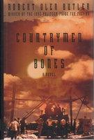 THE COUNTRYMEN OF BONES. by Butler, Robert Olen.