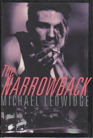 THE NARROWBACK. by Ledwidge, Michael.