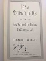 TO SAY NOTHING OF THE DOG or How We Found the Bishop's Bird Stump at Last.  by Willis, Connie