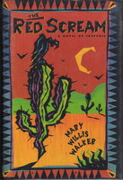 THE RED SCREAM. by Walker, Mary Willis