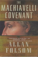THE MACHIAVELLI COVENANT. by Folsom, Allan.