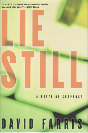 LIE STILL. by Farris, David.