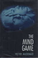 THE MIND GAME. by MacDonald, Hector.