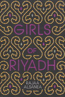 GIRLS OF RIYADH. by Alsanea, Rajaa.