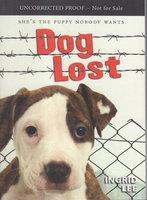 DOG LOST. by Lee, Ingrid.