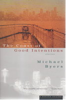 THE COAST OF GOOD INTENTIONS. by Byers, Michael.