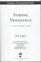 STRONG VENGEANCE: A Caitlin Strong Novel. by Land, Jon.