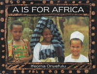 A IS FOR AFRICA. by Onyefulu, Ifeoma.