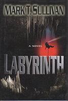 LABYRINTH. by Sullivan, Mark T.