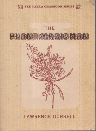 THE PLANT MAGIC MAN. by Durrell, Lawrence.